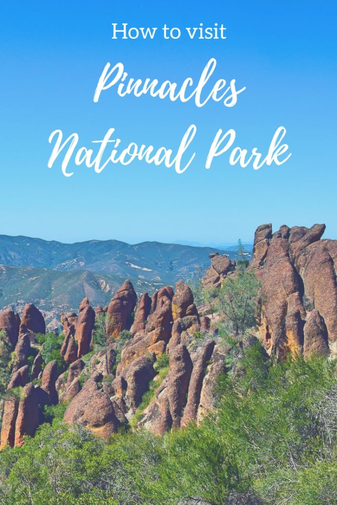 how to visit pinnacles national park